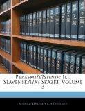 Peresmieshnik: Ili, Slavenskia Skazki, Volume 3 (Russian Edition)