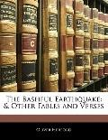 The Bashful Earthquake: & Other Fables and Verses