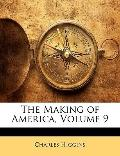 The Making of America, Volume 9