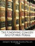 The Undivine Comedy: And Other Poems