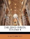 The Zend-Avesta, Volume 4