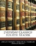 Everyday Classics: Fourth Reader