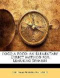 Poco a Poco: An Elementary Direct Method for Learning Spanish