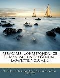 Mmoires, Correspondance Et Manuscrits Du Gnral Lafayette, Volume 5 (French Edition)