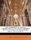 The International Critical Commentary On the Holy Scriptures of the Old and New Testaments: ...