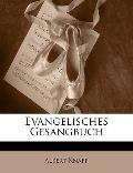 Evangelisches Gesangbuch (German Edition)