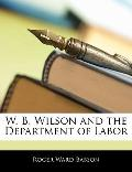 W. B. Wilson and the Department of Labor