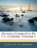 Oeuvres Compltes De P. L. Courier, Volume 4 (French Edition)