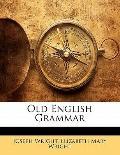 Old English Grammar (Old English Edition)