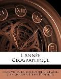 L'anne Gographique (French Edition)