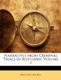 Narratives from Criminal Trials in Scotland, Volume 1