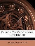 Kypros: Th. Geographie. Geschichte (German Edition)