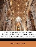 The Composition of the Book of Isaiah in the Light of History and Archaeology