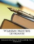 Wilhelm Meisters Lehrjahre (German Edition)