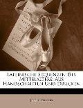 Lateinische Sequenzen Des Mittelalters: Aus Handschriften Und Drucken (Latin Edition)