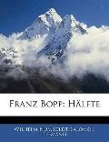 Franz Bopp: Hlfte (German Edition)