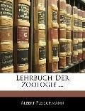 Lehrbuch Der Zoologie ... (German Edition)