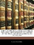 New Virginia Justice, Comprising the Office and Authority of a Justice of the Peace, in the ...