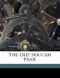 Old Spanish Trail