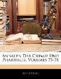 Annalen Der Chemie Und Pharmacie, Volumes 75-76 (German Edition)