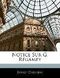 Notice Sur G. Rgamey (French Edition)