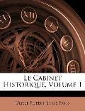 Le Cabinet Historique, Volume 1 (French Edition)