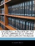 Un Sjour En France De 1792  1795: Lettres D'un Tmoin De La Rvolution Franaise (French Edition)