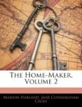 The Home-Maker, Volume 2