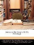 Annales De Chimie Et De Physique (French Edition)