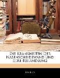 Die Krankheiten Der Nasenscheidewand Und Ihre Behandlung (German Edition)