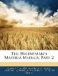 The Hahnemann Materia Medica, Part 2