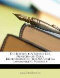 Die Beleidigten Rechte Der Menschheit: Oder, Richtergeschichten Aus Unserm Jahrhundert, Volu...