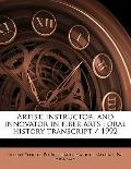 Artist, Instructor, and Innovator in Fiber Arts : Oral history Transcript / 1992
