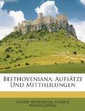 Beethoveniana: Aufstze Und Mittheilungen (German Edition)