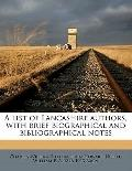 List of Lancashire Authors, with Brief Biographical and Bibliographical Notes
