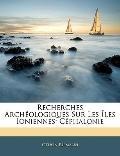 Recherches Archologiques Sur Les les Ioniennes: Cphalonie (French Edition)