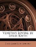 Venetia's Lovers, by Leslie Keith