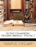 Allen's Commercial Organic Analysis, Volume 7