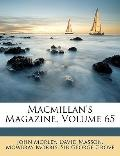 Macmillan's Magazine, Volume 65