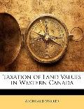 Taxation of Land Values in Western Canada