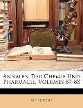 Annalen Der Chemie Und Pharmacie, Volumes 87-88 (German Edition)