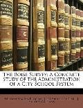 Boise Survey : A Concrete Study of the Administration of a City School System