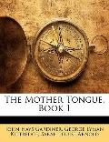 Mother Tongue, Book