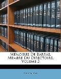 Mmoires De Barras, Membre Du Directoire, Volume 3 (French Edition)