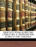 Readings from American Literature : A Textbook for Schools and Colleges