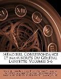Mémoires, Correspondance et Manuscrits du Général Lafayette