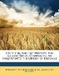 Studies in Ancient History : The Second Series; Comprising an Inquiry into the Origin of Exo...