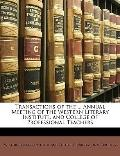 Transactions of the Annual Meeting of the Western Literary Institute, and College of Profess...