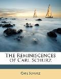 Reminiscences of Carl Schurz