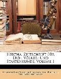 Hertha, Zeitschrift Fr Erd-, Vlker- Und Staatenkunde, Volume 1 (French Edition)
